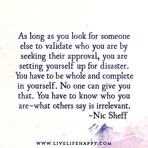 Long Deep Quotes About Life: As Long As You Look For Someone Else