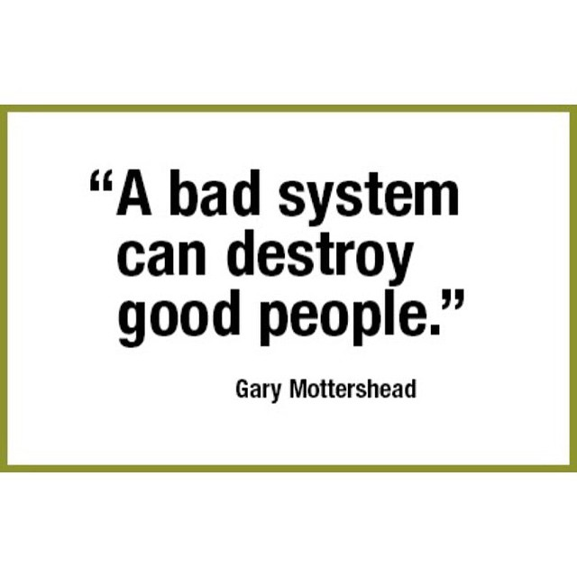 "Bad Leadership Quotes Stunning A Bad System Can Destroy Good People""  Gary Mottershead …  Flickr"