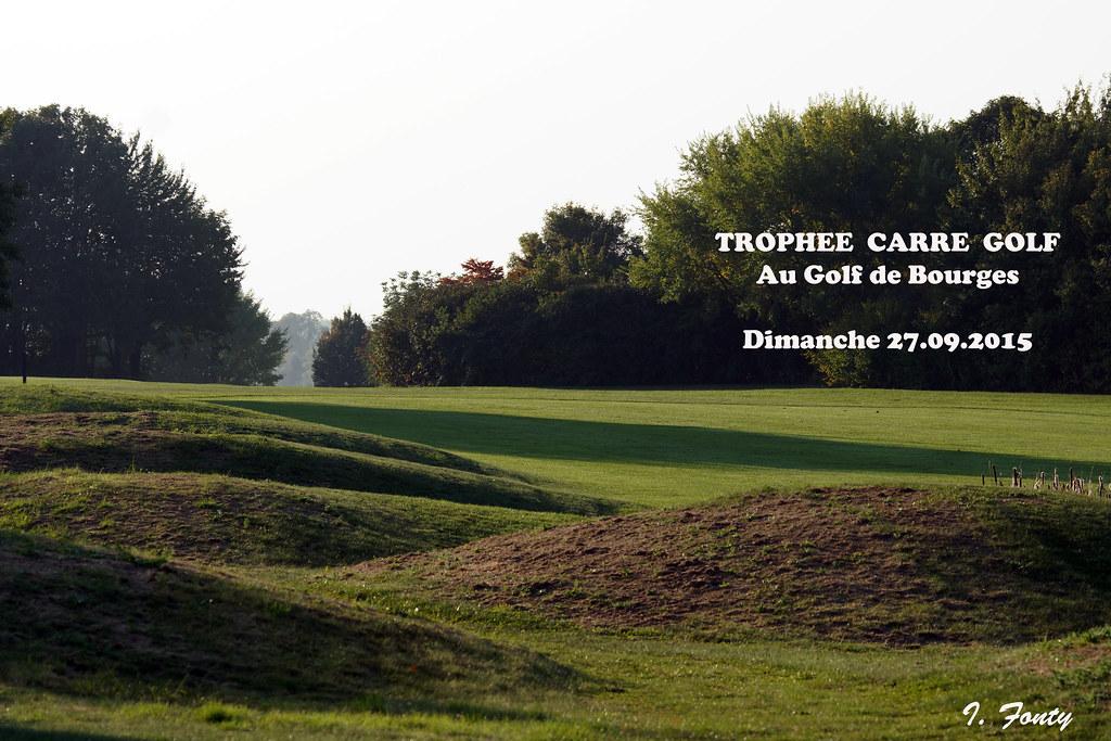 trophee carre golf au golf de bourges flickr. Black Bedroom Furniture Sets. Home Design Ideas