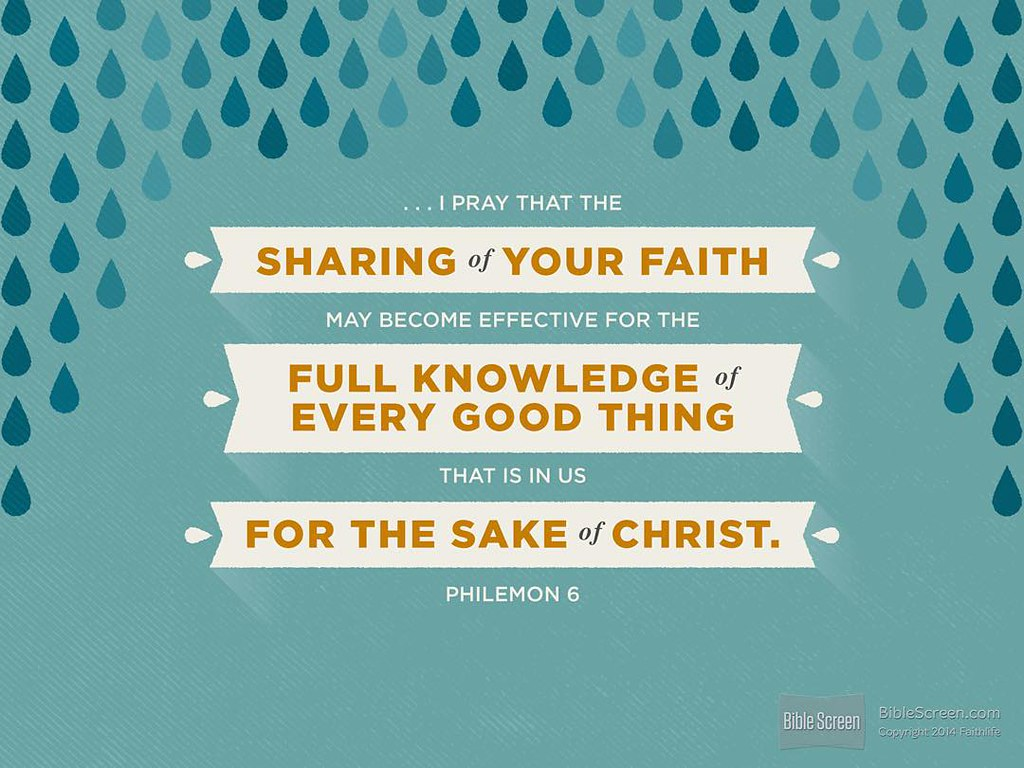 verseoftheday i pray that the sharing of your faith ma flickr
