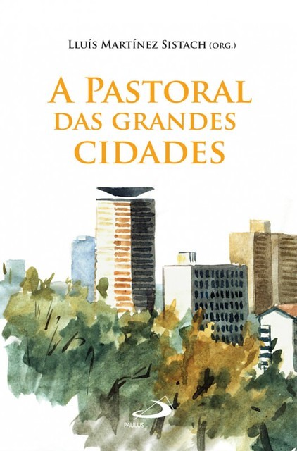 A Pastoral das Grandes Cidades