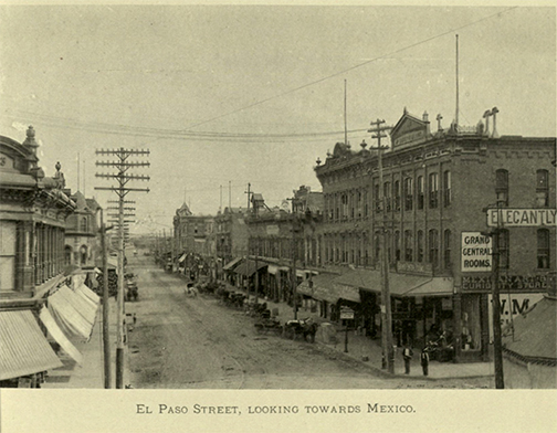 The Cities of El Paso, Texas, and Ciudad Juarez, Mexico: Photo-gravure. El Paso: W.G. Walz Co., 1894. Print.