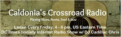 Blues at the DC  Crossroads -  DC Blues Society Radio Show on Fridays