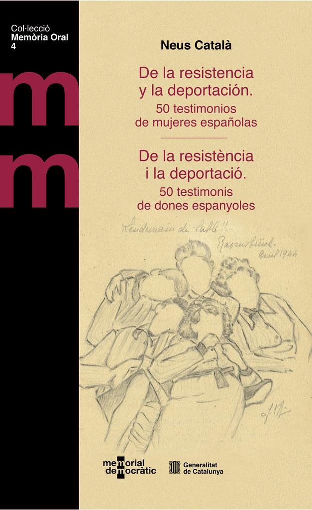 CATALÀ I PALLEJÀ, Neus. De la resistencia y la deportación.