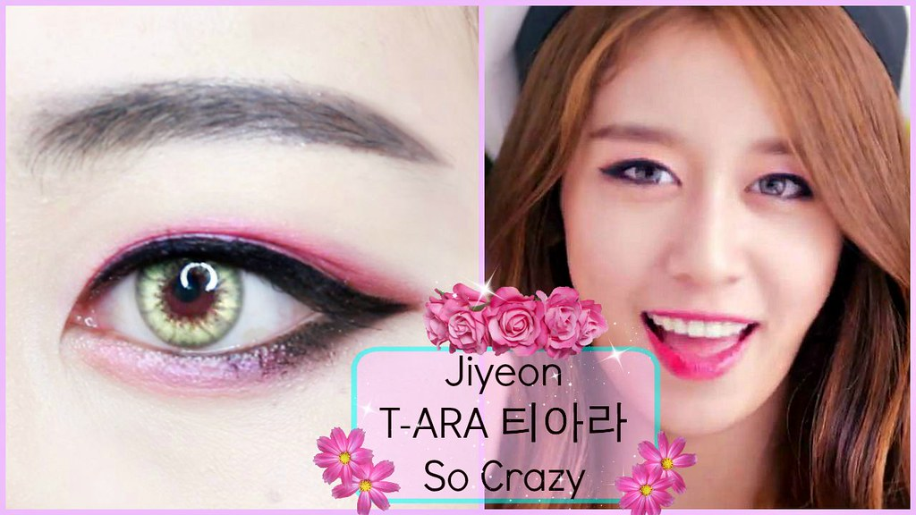 T Ara Jiyeon So Crazy Makeup Tutorial Youtubewatc Flickr