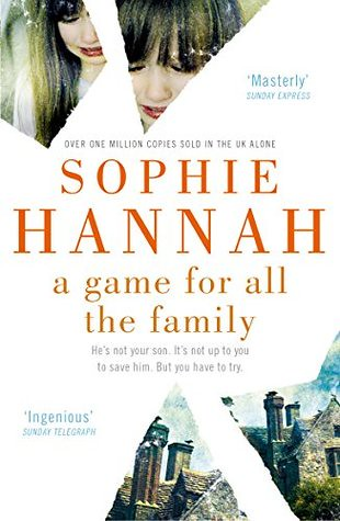 A game for all the family – Sophie Hannah