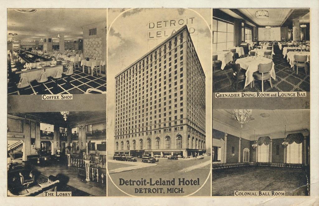 Detroit-Leland Hotel - Detroit, Michigan