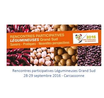 Rencontres Participatives Légumineuses Grand Sud / Savoirs - Pratiques - Nouvelles perspectives 28-29 septembre 2016 - Carcassonne - France