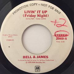 BELL & JAMES:LIVIN' IT UP(FRIDAY NIGHT)(LABEL SIDE-A)
