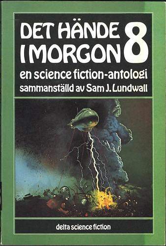 Sam J. Lundwall (Ed.), Det hände i morgon 8 (1978 - Delta Science Fiction [78])