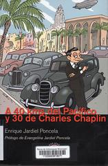 Enrique Jardiel Poncela, A 40 kms del pacífico y 30 de Charles Chaplin