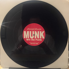 MUNK WIT DA FUNK:I BLAME MY NEIGHBORHOOD(RECORD SIDE-B)