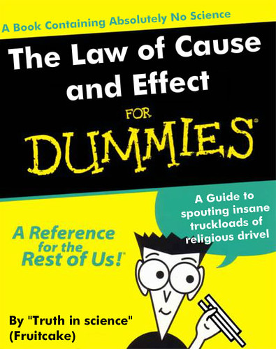 More Creationist Nonsense - The Law of Cause & Effect