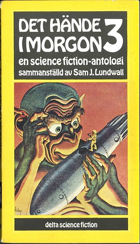 Sam J. Lundwall (Ed.), Det hände i morgon 3 (1974 - Delta Science Fiction [16])