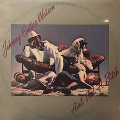 JOHNNY GUITAR WATSON:AIN'T THAT A BITCH(JACKET A)