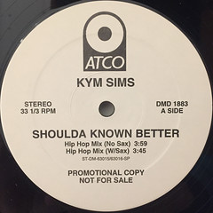 KYM SIMS:SHOULDA KNOWN BETTER(LABEL SIDE-B)