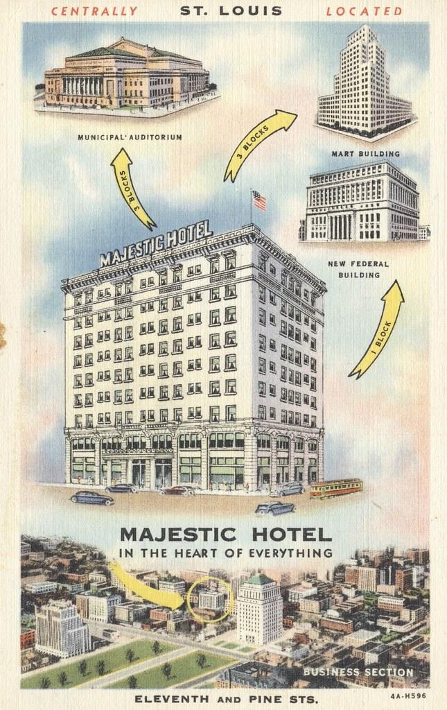 Majestic Hotel - St. Louis, Missouri