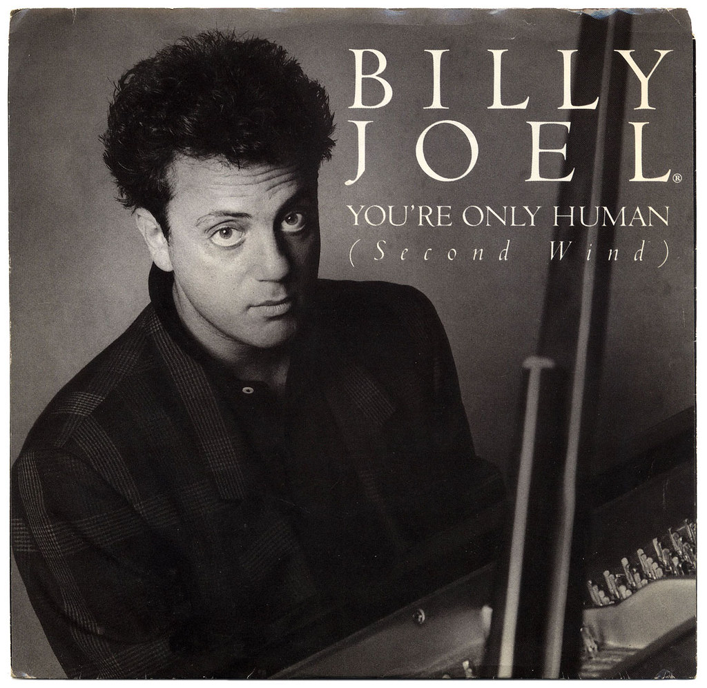 You Re Only Human Billy Joel You Re Only Human Second