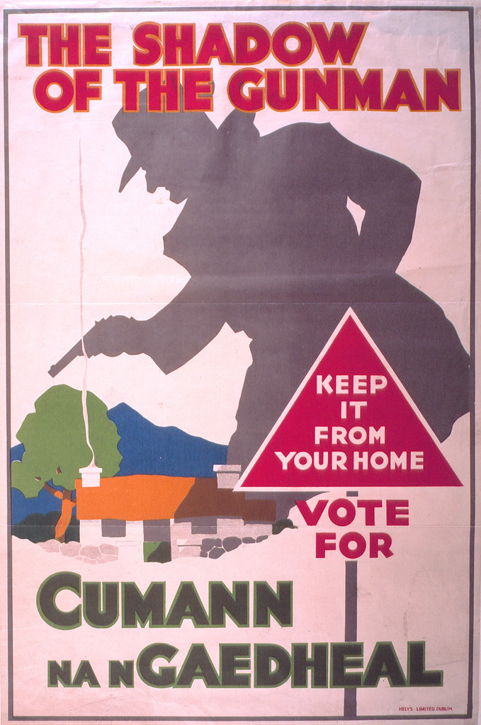 Image result for Cumman na NGaeleadh 1932 election posters shadow of the gunman