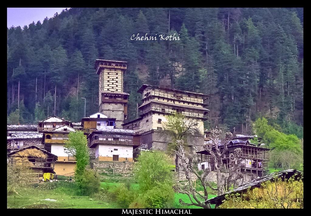 Chehni Kothi Banjar Valley Himachal Pradesh India Flickr