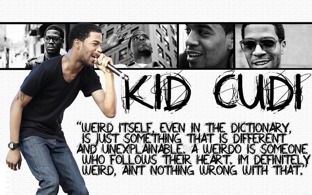 Kid Cudi Quote