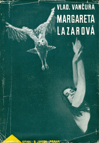 Marketa Lazarová cover by J. Štyrský | by Twisted Spoon Press