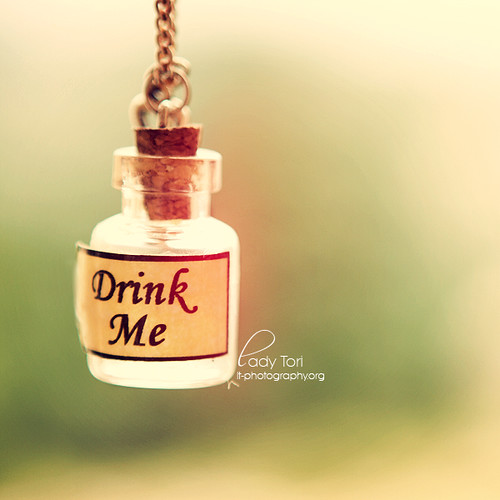 Drink me.. | by Lady Tori Photography