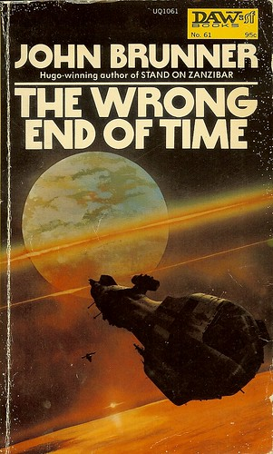 Wrong End of Time - John Brunner - cover artist Chris Foss