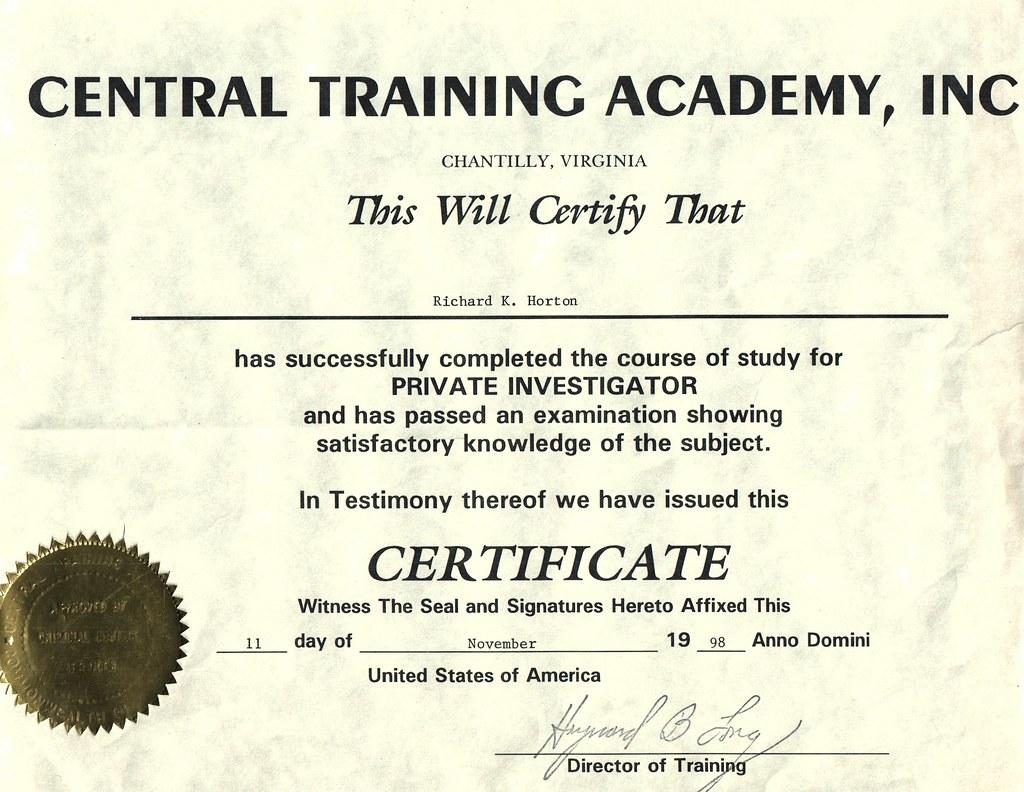 Private Investigator Certificate   rick horton services   Flickr