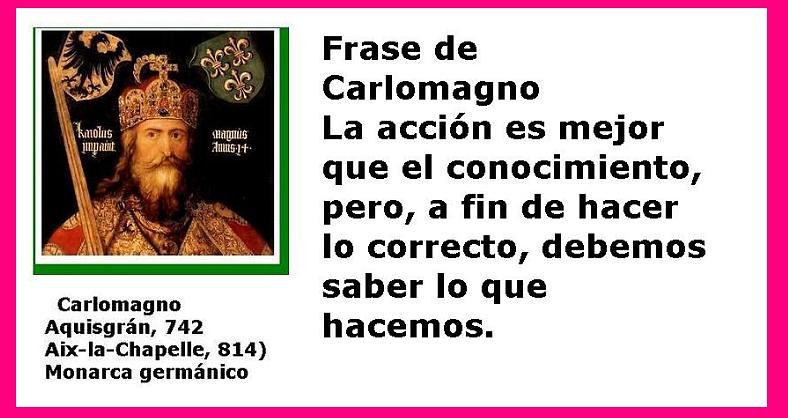 Frases De Carlomagno La
