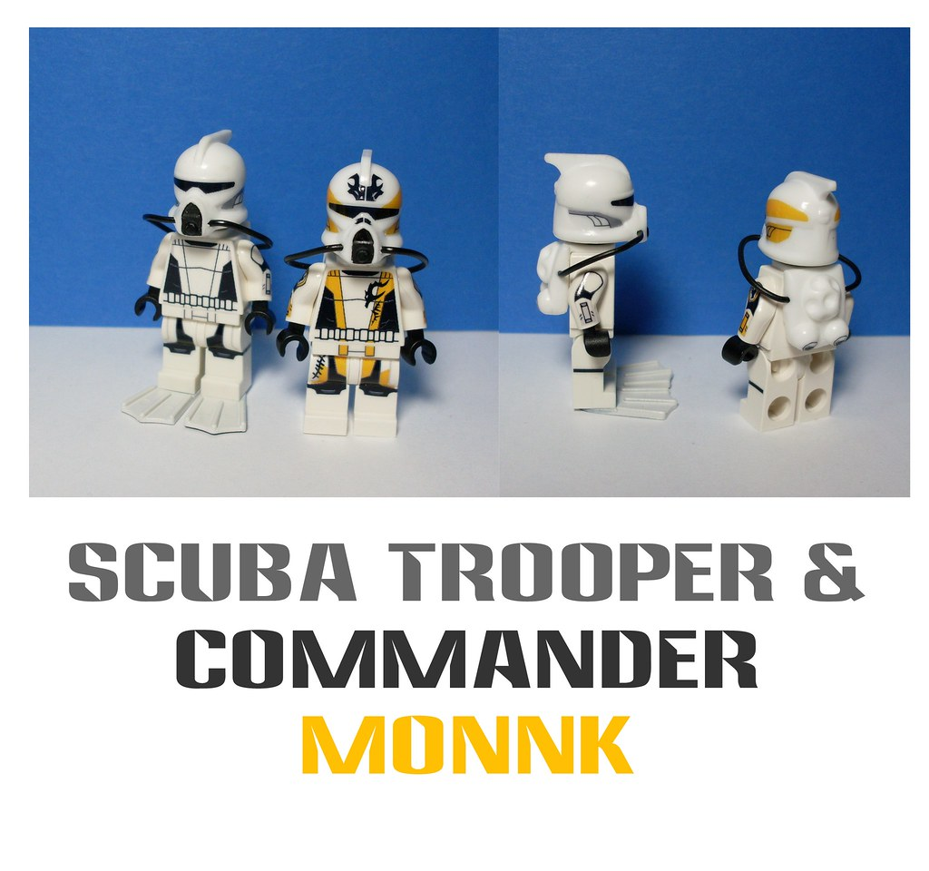 Scuba Trooper Commander Monnk Both Feature My Custom
