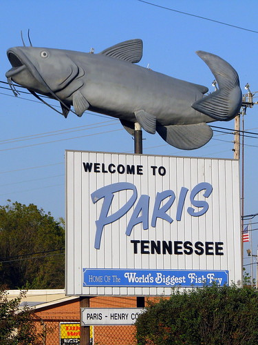 Welcome To Paris Tn Catfish Sign Paris Tn Is Known For