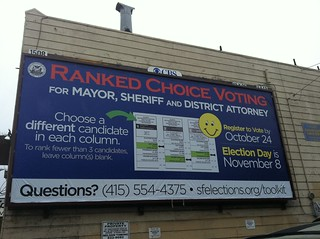 Big Ranked choice voting billboard in #Bernal #sfmayor | by Steve Rhodes