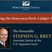 The World Affairs Council presents Supreme Court Justice Stephen G. Breyer