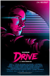 DRIVE movie poster | by James Whíte