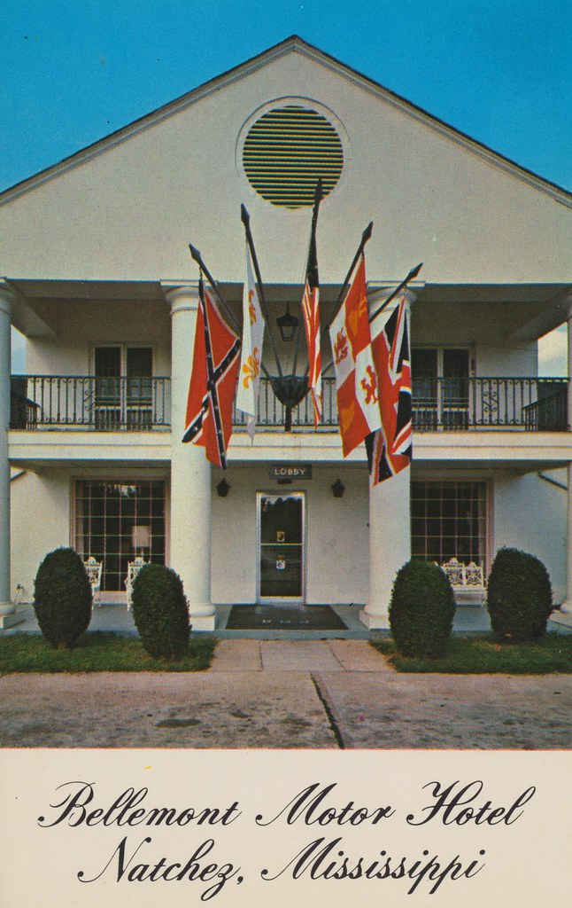 Bellemont Motor Hotel and Restaurant - Natchez, Mississippi