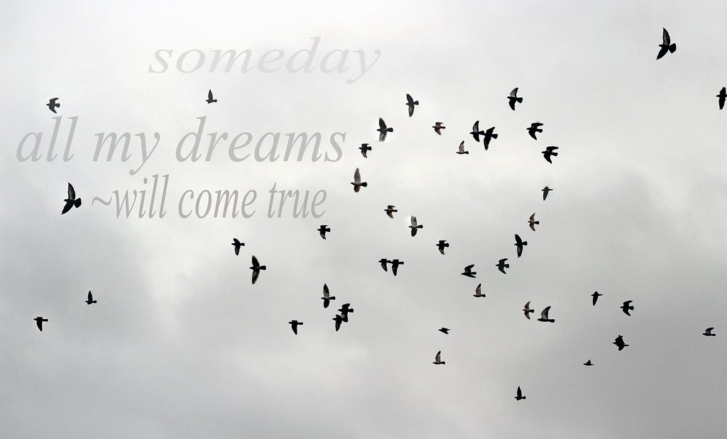 Someday All My Dreams Will Come True 3