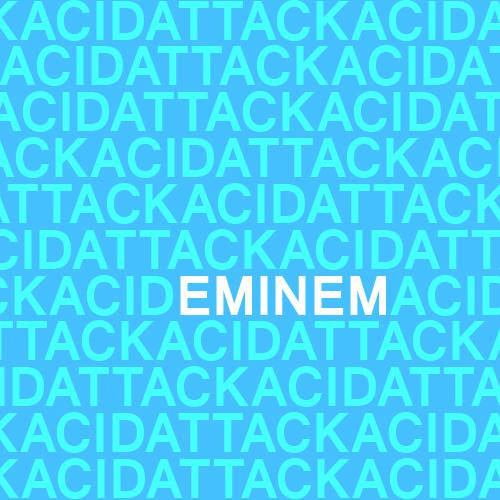 Eminem - Acid Attack (Mixtape Cover) | © All rights ...