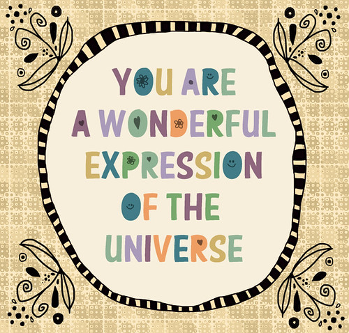 you are a wonderful expression of the universe | by willowing