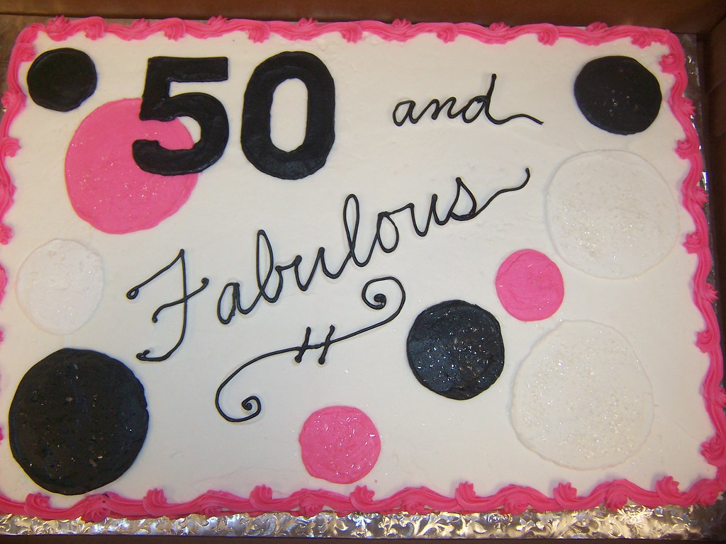 50 And Fabulous Birthday Cake 10 Design Surcharge Flickr