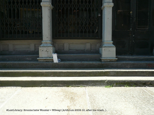 #LostLibrary: Broome betw Wooster + WBway (Artforum 2009-10, after the crash..) | by Joy Garnett (archive)