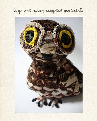 DIY owl using recycled material | by MyOwlBarn