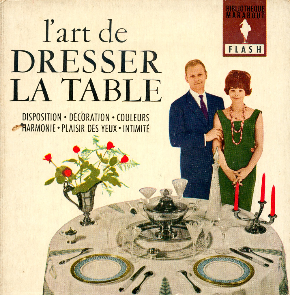 118 l 39 art de dresser la table le garage fourgon flickr - L art d habiller la table ...
