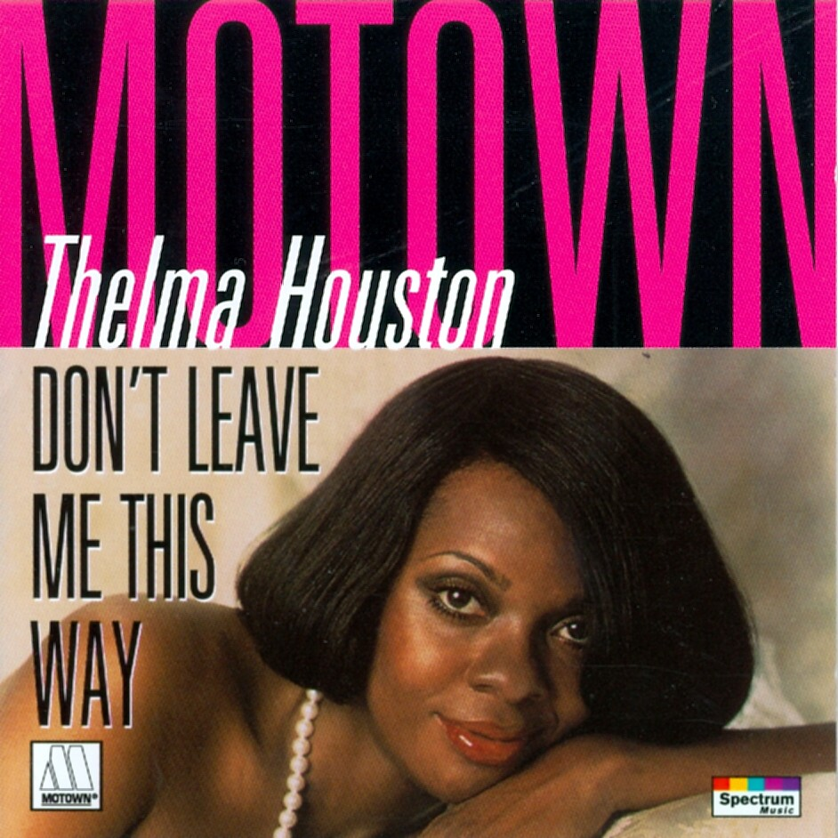 31455 1070 2 thelma houston 551070 2 don 39 t leave me this w flickr. Black Bedroom Furniture Sets. Home Design Ideas