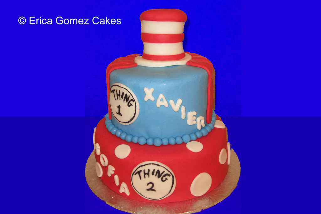 Dr Seuss Birthday Cake For Twins Thing 1 Thing 2 Are My Flickr