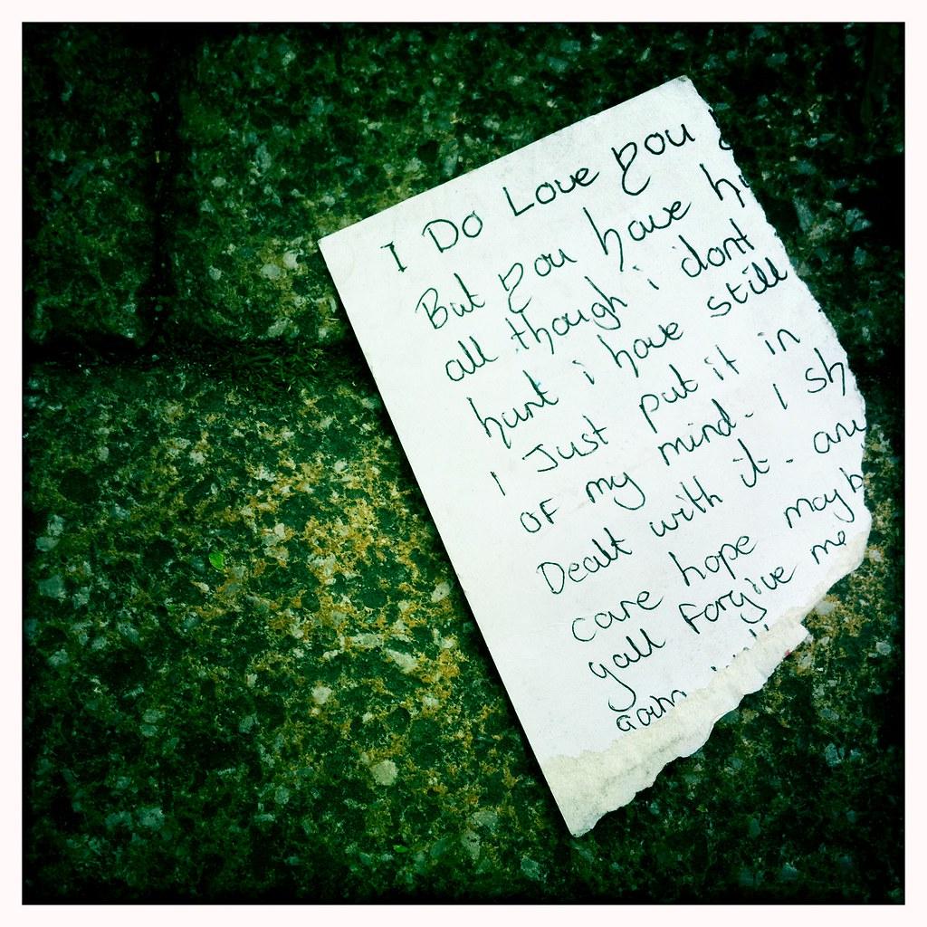 A Torn Up Break Up Letter On Deptford High Street Flickr