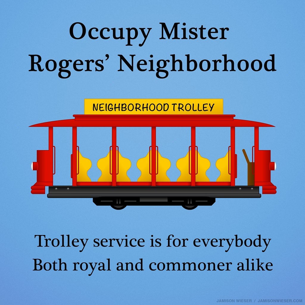 Mister Rogers Trolley Occupy Mister Rogers'