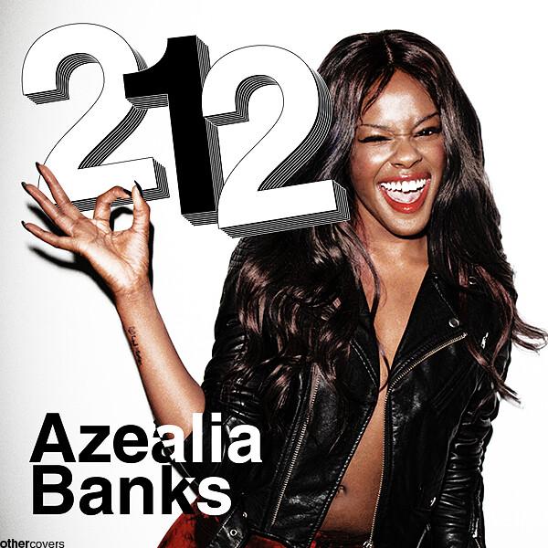 azealia banks 212 original