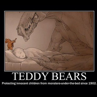 Teddy bears: protecting innocent children from monsters-under-the-bed since 1902. | by BUMBAMEUBOWIE