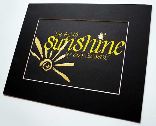 You are my sunshine calligraphy art wedding calligrapher